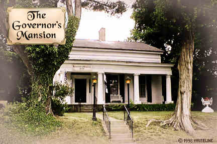 All images Copyright © 1997 - 2000 WriteLine. All Rights Reserved. governor's mansion