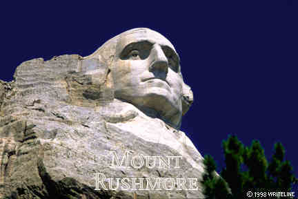 All images Copyright © 1997 - 2000 WriteLine. All Rights Reserved. Mount Rushmore