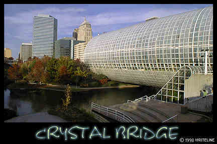 All images Copyright © 1997 - 2000 WriteLine. All Rights Reserved. Crystal Bridge and Oklahoma City